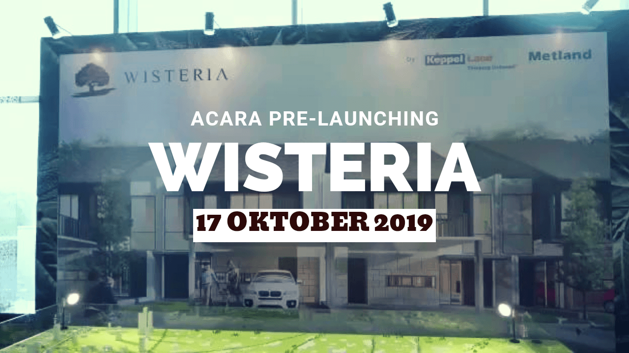 Pre launching Wisteria Cakung by Keppel Land