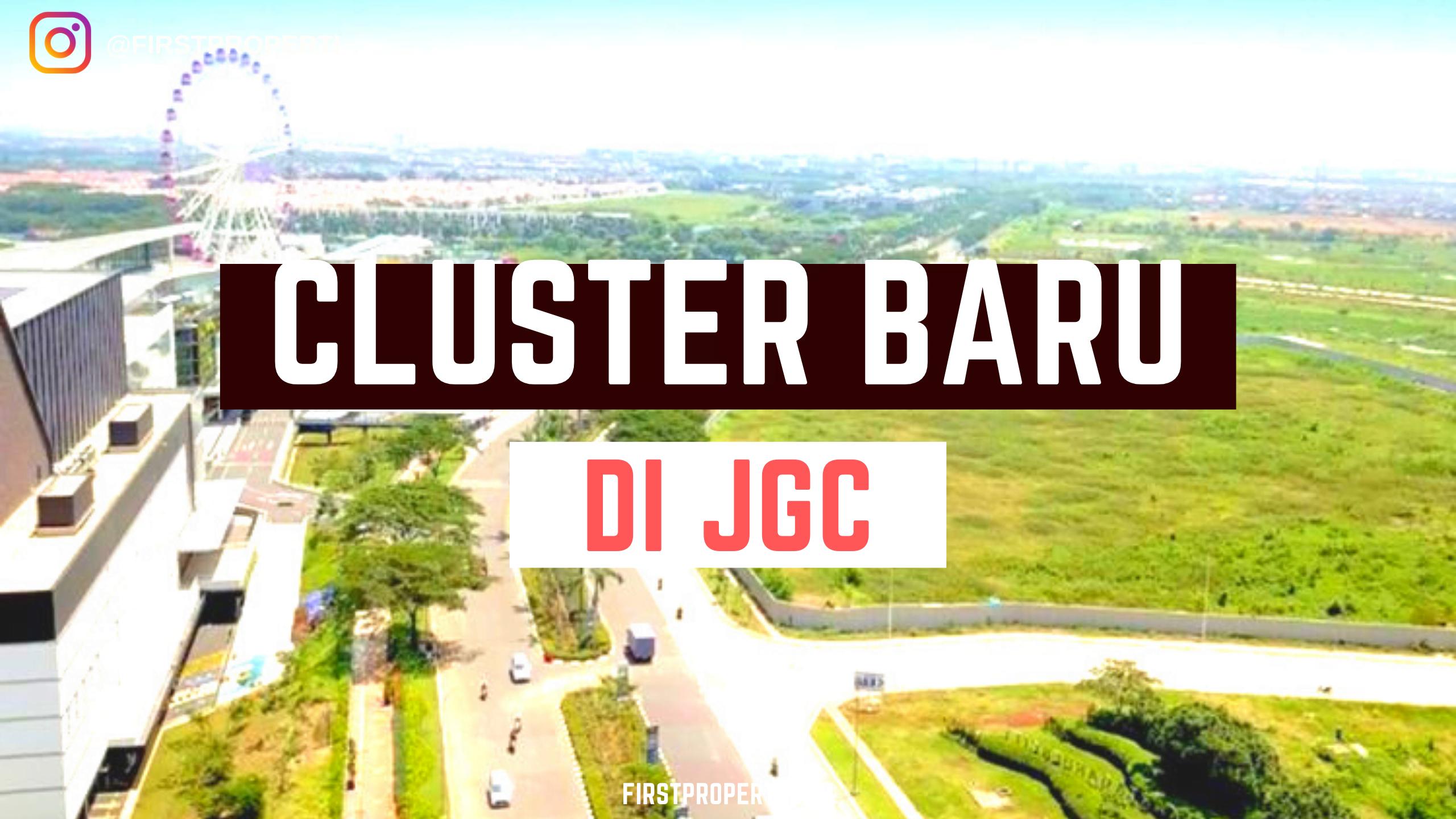 cluster baru jgc